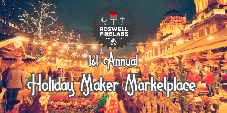 Roswell Firelabs - Maker Marketplace